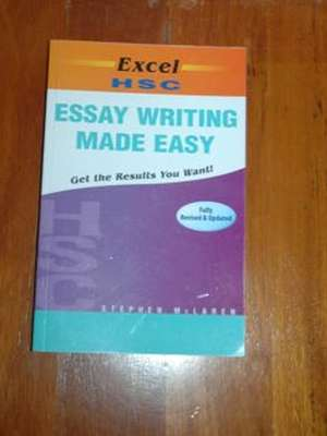 essay writing made easy stephen mclaren Looks at preparing essays and reports, setting up a timeline for writing, research techniques, structuring your work, drafting, editing and rewriting, referencing, and grammar, punctuation and language issues author has taught english and communications at a tertiary level, and is the author of 'excel hsc essay writing.